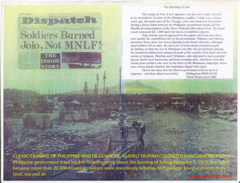 "AFTERMATH OF THE BURNING OF JOLO: ""The worst single atrocity"" conducted by the colonial Philippine military occupation forces in the capital town of Jolo against the innocent Muslim, Christian and Chinese residents resulted in the mass killing of more than 20,000 combatants and civilians, including the aged, women and children, and rendered scores of thousands homeless, evacuees and refugees in other places in the islands of mainland Mindanao, Visayas, Luzon and in neighboring Sabah State."